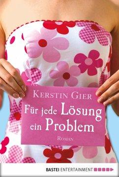 Für jede Lösung ein Problem (eBook, ePUB) - Gier, Kerstin