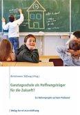 Ganztagsschule als Hoffnungsträger für die Zukunft? (eBook, ePUB)