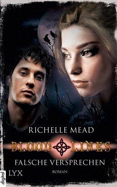Falsche Versprechen / Bloodlines Bd.1