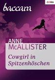 Cowgirl in Spitzenhöschen (eBook, ePUB)