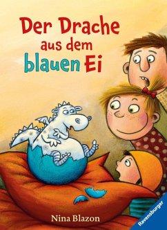Der Drache aus dem blauen Ei (eBook, ePUB) - Blazon, Nina