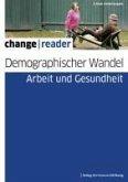 Demographischer Wandel - Arbeit und Gesundheit (eBook, ePUB)