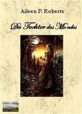 Die Tochter des Mondes (eBook, ePUB)