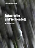 Entwurzelte und Verblendete (eBook, ePUB)