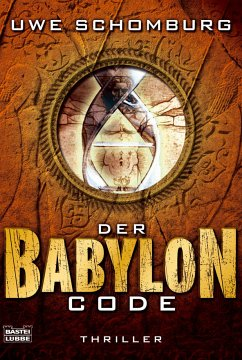 Der Babylon Code (eBook, ePUB) - Schomburg, Uwe