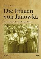 Die Frauen von Janowka (eBook, PDF) - Exner, Helmut