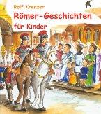 Römer-Geschichten für Kinder (eBook, ePUB)