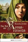 Der Eid der Kreuzritterin (eBook, ePUB)