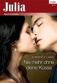 Nie mehr ohne deine Küsse (eBook, ePUB)