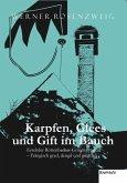 Karpfen, Glees und Gift im Bauch. Erschder Röttenbacher Griminalroman – Frängisch gred, dengd und gmachd (eBook, ePUB)