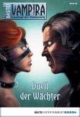Duell der Wächter / Vampira Bd.24 (eBook, ePUB)