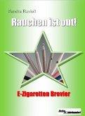Rauchen ist out! (eBook, ePUB)