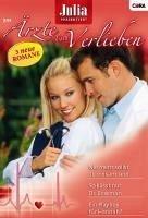 Ein Playboy für Hannah? & So küsst nur Dr. Bowman & Nie mehr sollst du einsam sein / Julia Ärzte zum Verlieben Bd.25 (eBook, ePUB)