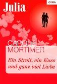 Ein Streit, ein Kuss und ganz viel Liebe (eBook, ePUB)