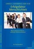 Erfolgsfaktor Menschlichkeit (eBook, ePUB)