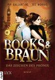 Das Zeichen des Phönix / Books & Braun Bd.1 (eBook, ePUB)