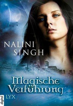 Magische Verführung / Gestaltwandler Vorgeschichte (eBook, ePUB) - Singh, Nalini