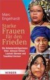 Starke Frauen für den Frieden (eBook, ePUB)