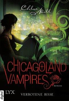 Verbotene Bisse / Chicagoland Vampires Bd.2 (eBook, ePUB) - Neill, Chloe
