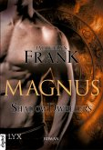 Magnus / Shadowdwellers Bd.2 (eBook, ePUB)