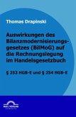Auswirkungen des Bilanzmodernisierungsgesetzes (BilMoG) auf die Rechnungslegung im Handelsgesetzbuch (eBook, PDF)