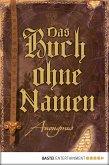 Das Buch ohne Namen / Anonymus Bd.1 (eBook, ePUB)