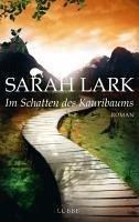 Im Schatten des Kauribaums / Kauri Trilogie Bd.2 (eBook, ePUB) - Lark, Sarah