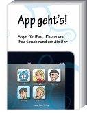 App geht's - Apps für iPad, iPhone und iPod touch rund um die Uhr (eBook, ePUB)