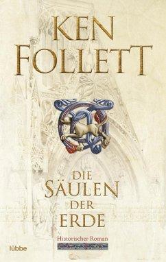 Die Säulen der Erde / Kingsbridge Bd.1 (eBook, ePUB) - Follett, Ken