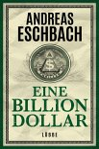 Eine Billion Dollar (eBook, ePUB)