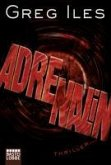 Adrenalin / Penn Cage Bd.3 (eBook, ePUB)