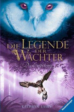 Die Entführung / Die Legende der Wächter Bd.1 (eBook, ePUB) - Lasky, Kathryn