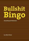 Bullshit Bingo (eBook, ePUB)