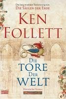 Die Tore der Welt / Kingsbridge Bd.2 (eBook, ePUB) - Follett, Ken