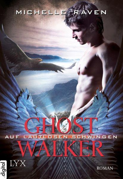 Auf lautlosen Schwingen / Ghostwalker Bd.3 (eBook, ePUB)