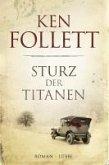 Sturz der Titanen / Die Jahrhundert-Saga Bd.1 (eBook, ePUB)