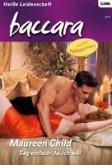 Sag einfach: Ja, ich will / baccara Bd.1544 (eBook, ePUB)