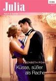 Küsse, süßer als Rache (eBook, ePUB)
