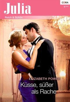 Küsse, süßer als Rache (eBook, ePUB) - Power, Elizabeth