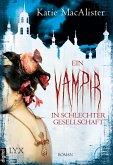 Ein Vampir in schlechter Gesellschaft / Dark One Bd.8 (eBook, ePUB)