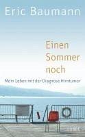 Einen Sommer noch (eBook, ePUB) - Baumann, Eric