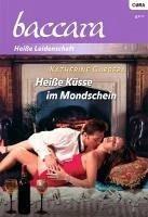 Heiße Küsse im Mondschein (eBook, ePUB) - Garbera, Katherine