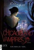 Ein Biss zu viel / Chicagoland Vampires Bd.5 (eBook, ePUB)