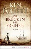Die Brücken der Freiheit (eBook, ePUB)