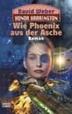 Wie Phoenix aus der Asche / Honor Harrington Bd.11 (eBook, ePUB)