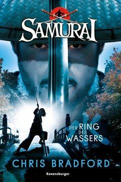 Der Ring des Wassers / Samurai Bd.5 (eBook, ePUB) - Bradford, Chris