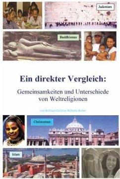 Weltreligionen - Eingottglaube (eBook, PDF) - Weber, Wilfried Ch