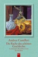 Die Rache des schönen Geschlechts (eBook, ePUB) - Camilleri, Andrea