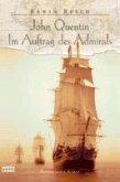 John Quentin - Im Auftrag des Admirals (eBook, ePUB)