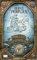 In den Abgrund / Magierdämmerung Bd.3 (eBook, ePUB) - Perplies, Bernd